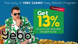 Your Lucky 13 Rebate is Available at Yebo Casino